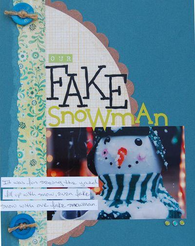 Our fake snowman