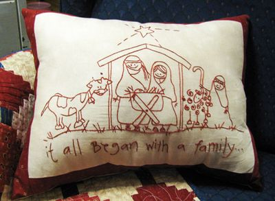Began with family pillow
