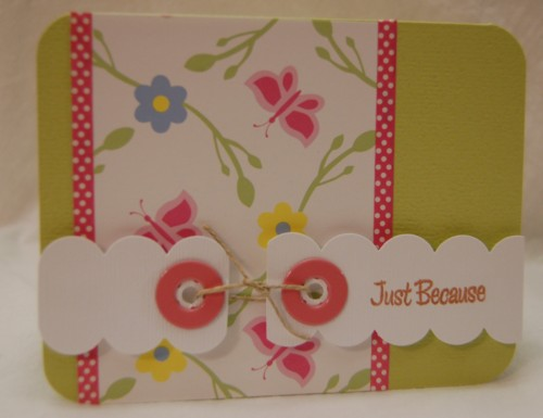 Just because scalloped card